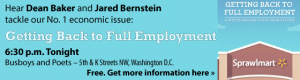 Getting Back to Full Employment with Dean Baker and Jared Bernstein
